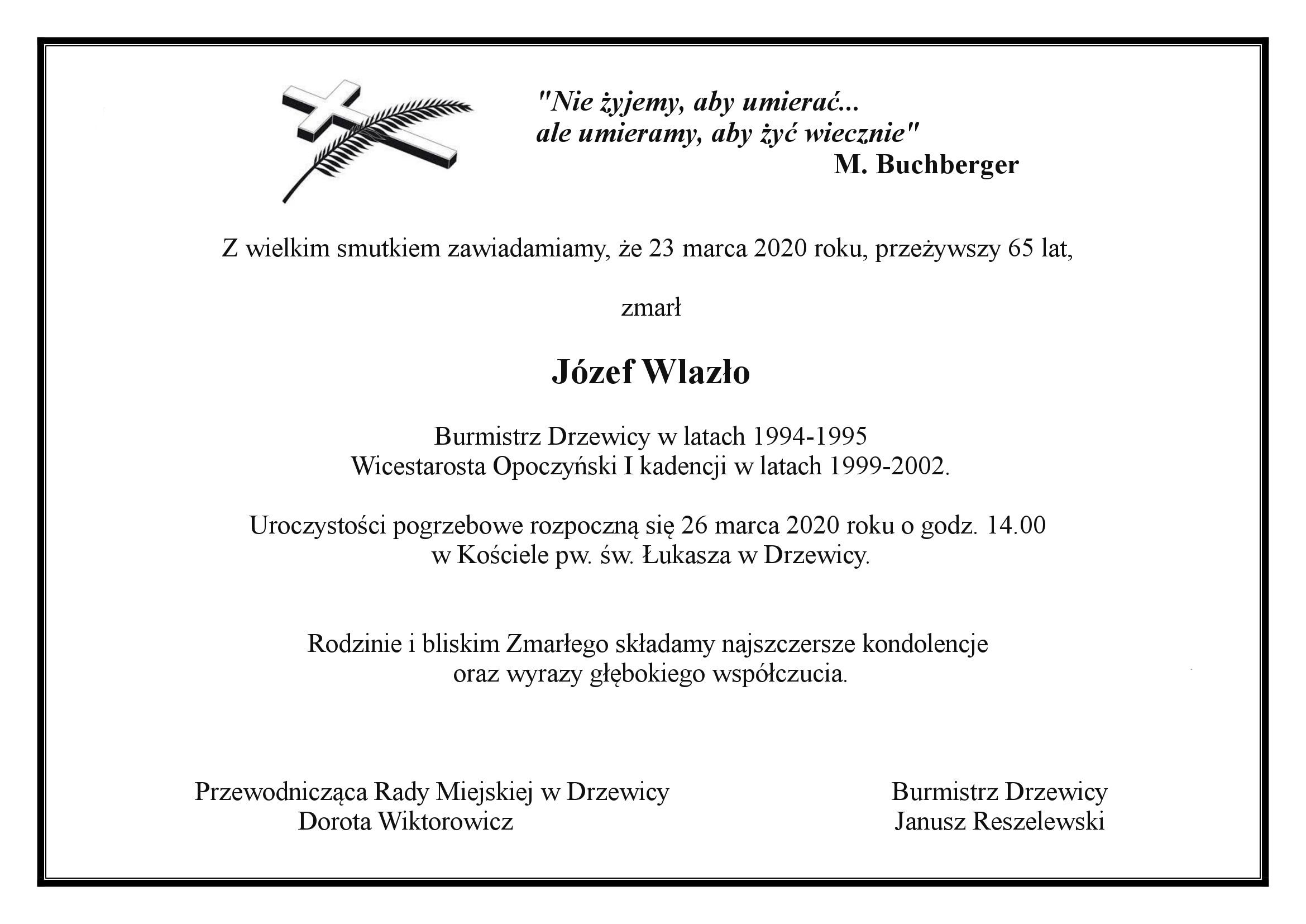 Odszedł były Burmistrz Drzewicy Józef Wlazło